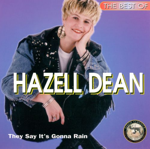 The Best of Hazell Dean: They Say It's Gonna Rain