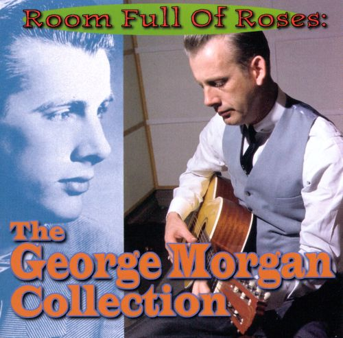 Room Full of Roses: The Best of George Morgan