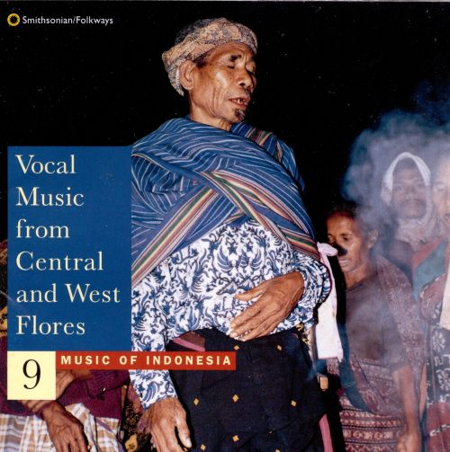 Music of Indonesia, Vol. 9: Vocal Music from Central and East Flo