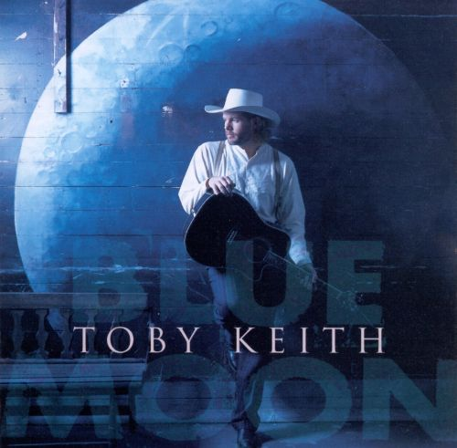 blue moon toby keith songs reviews credits allmusic