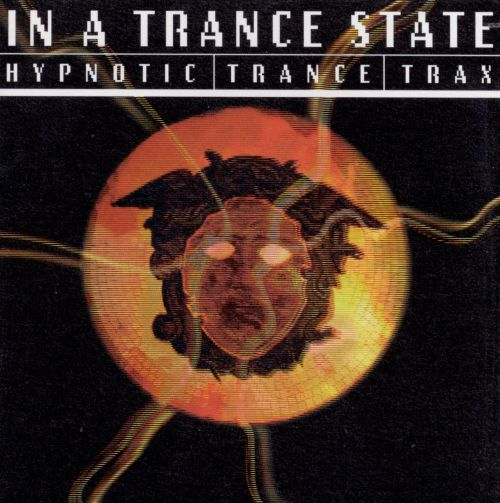 In a Trance State