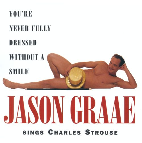 You're Never Fully Dressed: Sings Strouse