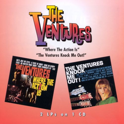Where the Action Is!/The Ventures Knock Me Out!