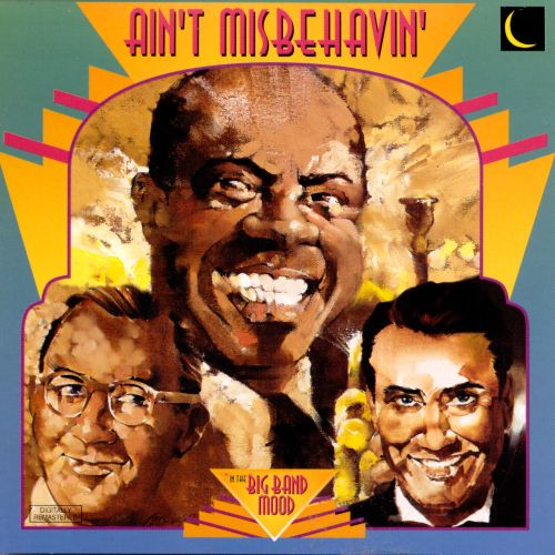 In the Big Band Mood: Ain't Misbehavin'