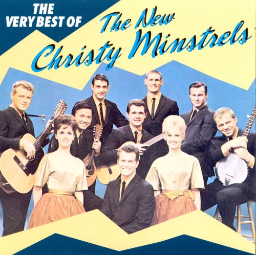 The Very Best of the New Christy Minstrels