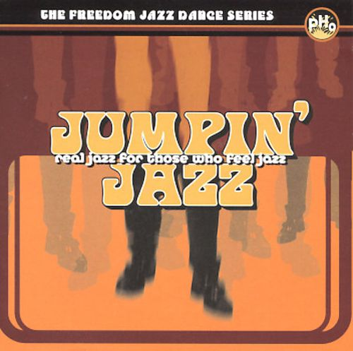 Jumpin' Jazz: Real Jazz for Those Who Feel