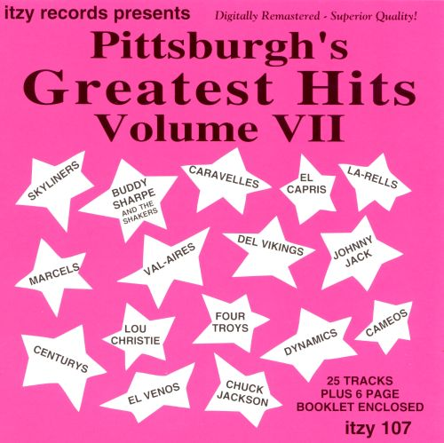 Pittsburgh's Greatest Hits, Vol. VII