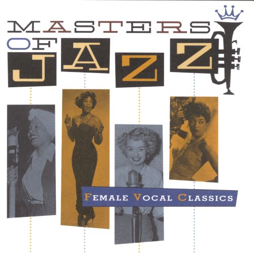 Masters of Jazz, Vol. 5: Female Vocal Classics