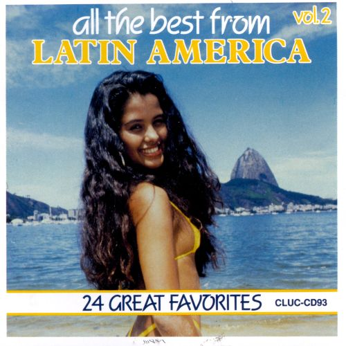 Latin America, Vol. 2: All the Best 24 Great F