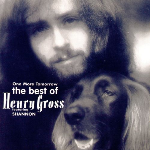 One More Tomorrow: The Best of Henry Gross