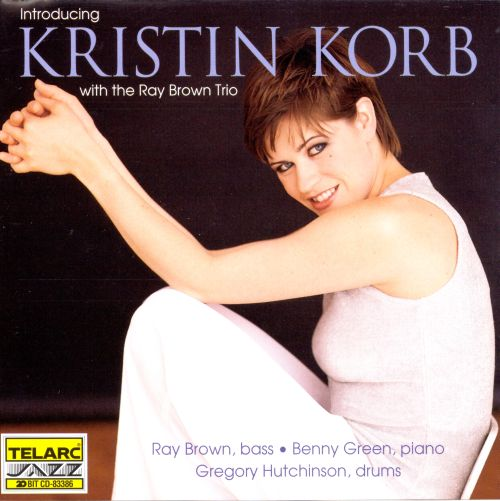 Introducing Kristin Korb With the Ray Brown Trio