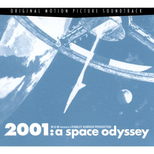 2001: A Space Odyssey [Original Motion Picture Soundtrack]