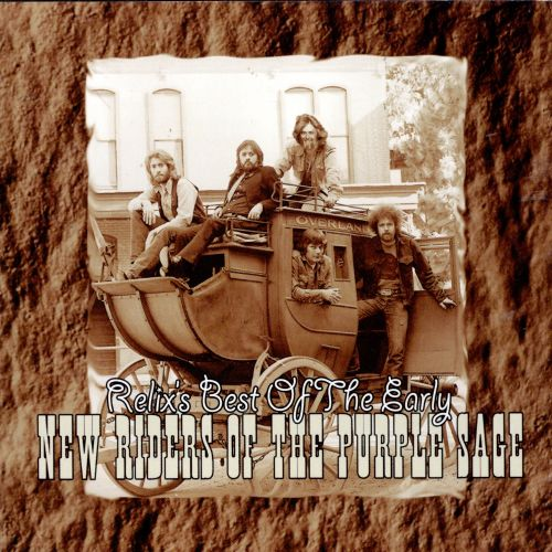 Relix's Best of the Early: New Riders of the Purple Sage