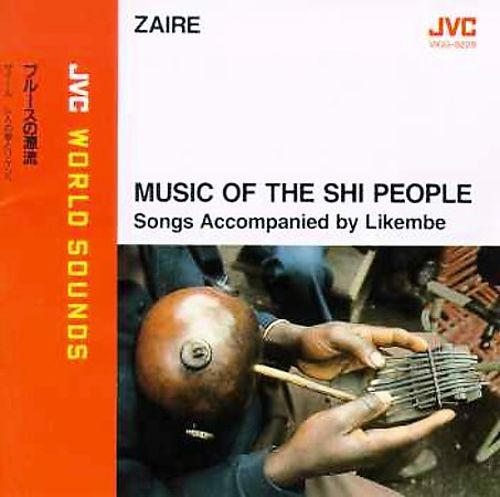 Zaire: Music of the Shi People