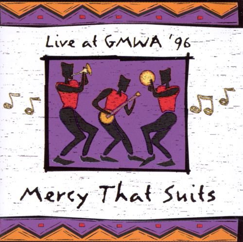 Mercy That Suits: Live at GMWA 96