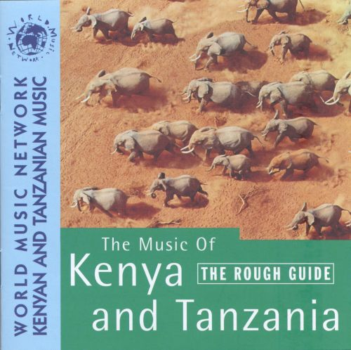 The Rough Guide to the Music of Kenya & Tanzania