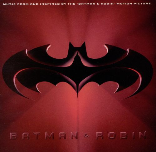 Batman & Robin [Music from and Inspired by the Motion Picture]