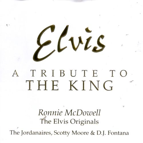 Elvis: A Tribute to the King