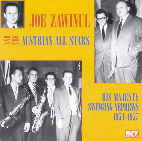 Joe Zawinul and the Austrian All Stars 1954-1957