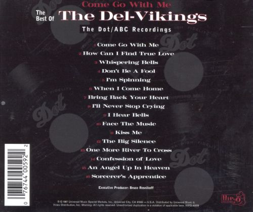 Come Go with Me: The Best of the Del-Vikings -- The Dot/ABC Recordings