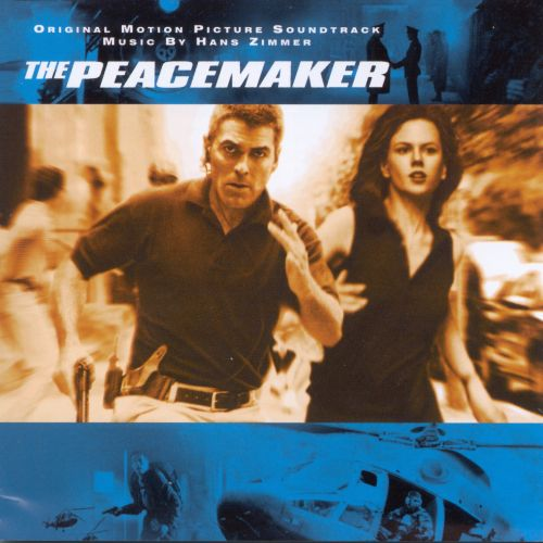 The Peacemaker [Original Motion Picture Soundtrack]