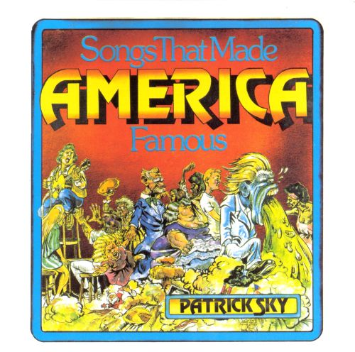 Songs That Made America Famous