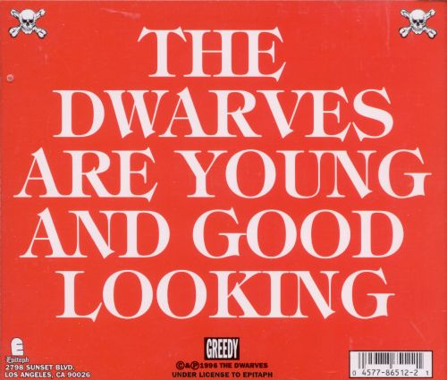 The Dwarves Are Young and Good Looking
