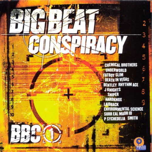 Big Beat Conspiracy, Vol. 1 (BBC1)