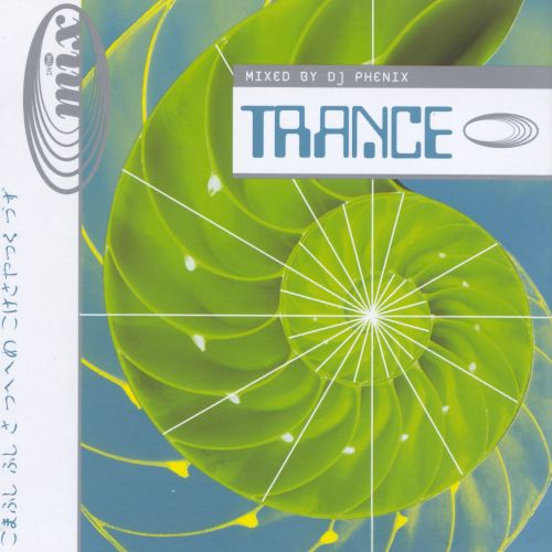 In the Mix: Trance
