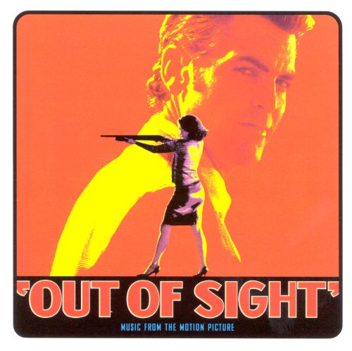 Out of Sight [Music from the Motion Picture]