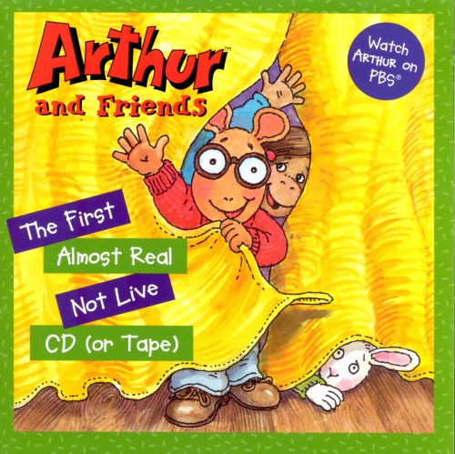 The Arthur & Friends First Almost Real Not Live CD