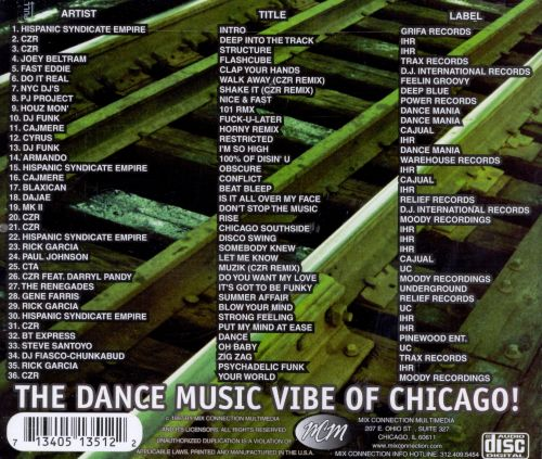 Chicago 39 s house experience vol 1 czr songs reviews for Chicago house music songs