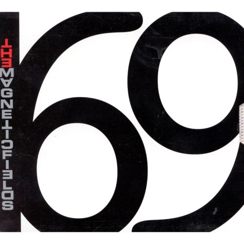 69 Love Songs - The Magnetic Fields (1999)
