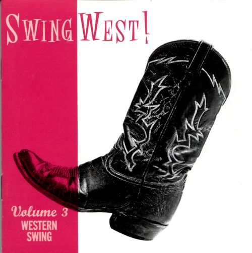 Swingwest!, Vol. 3: Western Swing