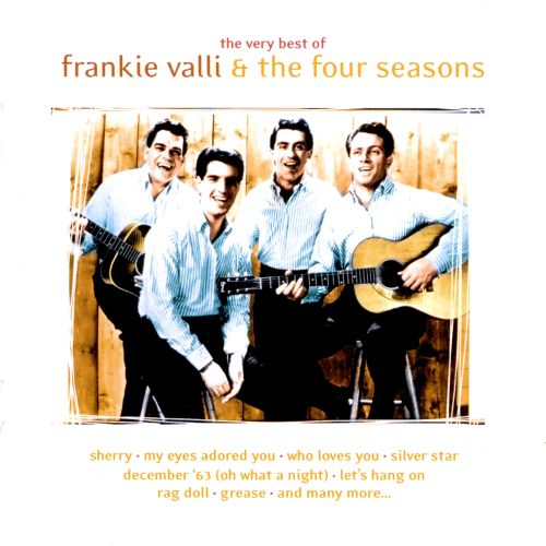 The Very Best of Frankie Valli & the Four Seasons [Crimson]