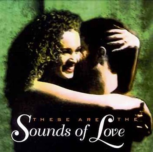 These Are the Sounds of Love
