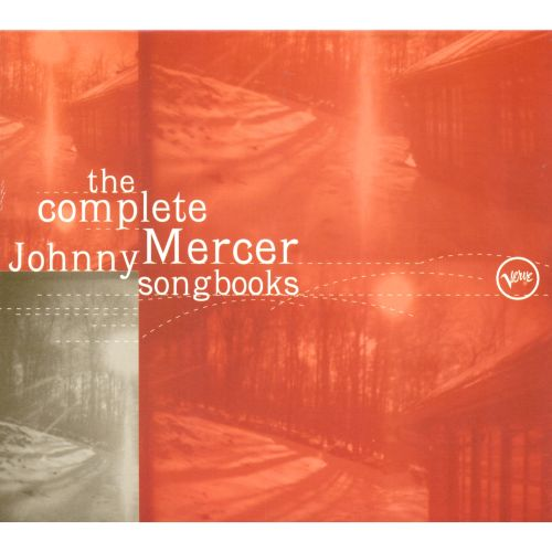 The Complete Johnny Mercer Songbook