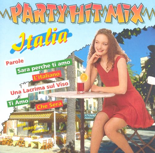 Party Hit Mix: Italy