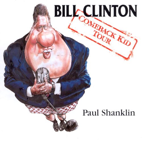 Bill Clinton: The Comeback Kid Tour