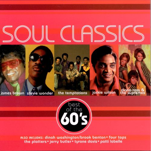 Soul Classics: Best of the 60's - Various Artists   Songs