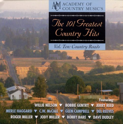 The Academy of Country Music's 101 Greatest Country Hits, Vol. 10: Country Roads