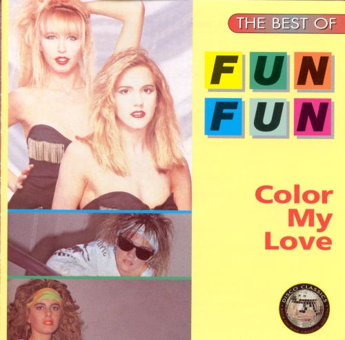 Color My Love: The Best of Fun Fun