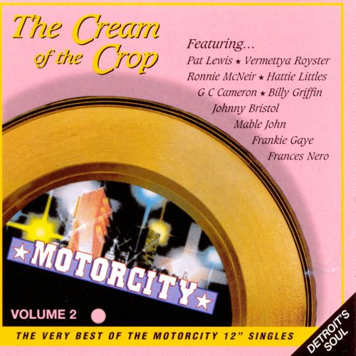 The Best of Motorcity Records: Cream of the Crop, Vol. 2