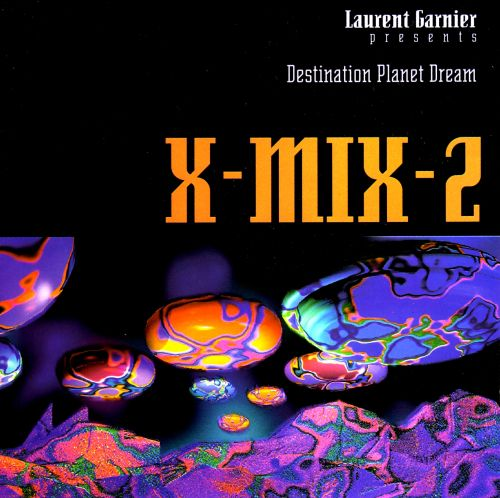 X-Mix-2: Destination Planet Dream