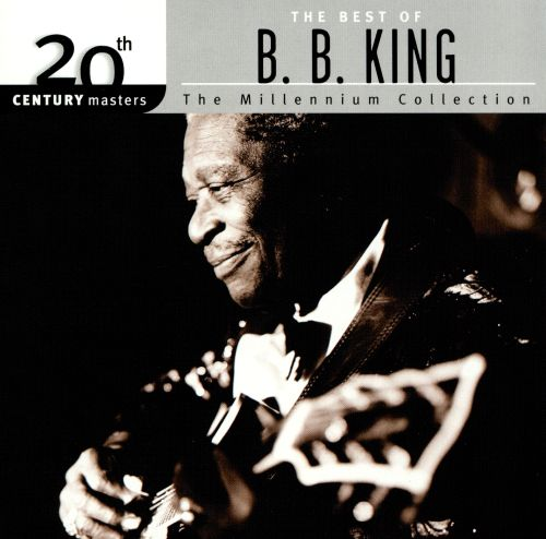 20th Century Masters - The Millennium Collection: The Best of B.B. King