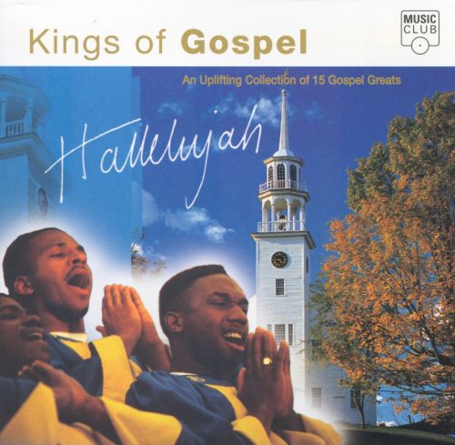 Hallelujah: Kings of Gospel