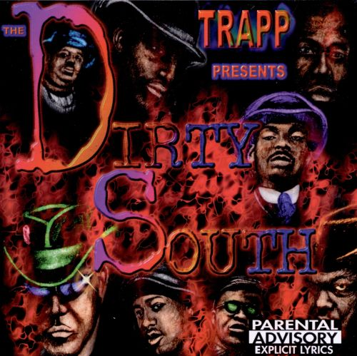The Dirty South [Deff Trapp]