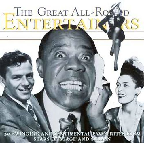 The Great All-Round Entertainers: 20 Swinging And Sentimental Favorites