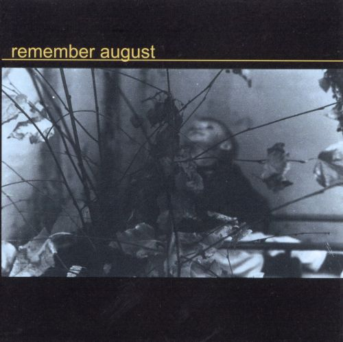 Remember August