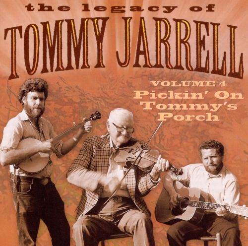 Legacy of 4: Pickin' on Tommy Jarrell